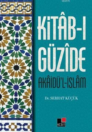 Kitab-I Güzide (Akaidü'L-İslam)