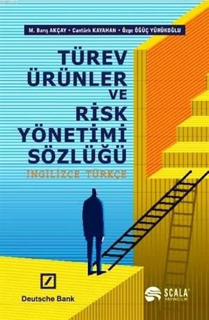 Türev Ürünler ve Risk Yönetimi Sözlüğü İngilizce Türkçe