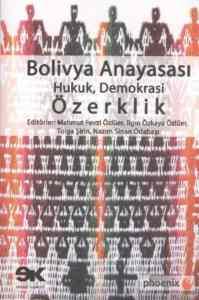 Bolivya Anayasası Hukuk, Demokrasi Özerklik