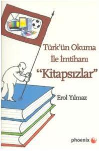 Kitapsızlar Türkün Okuma ile İmtihanı