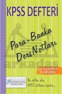 2014 KPSS Defteri - Para-Banka Ders Notları