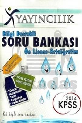 2014 KPSS Bilgi Destekli Soru Bankası Ön Lisans - Ortaöğretim