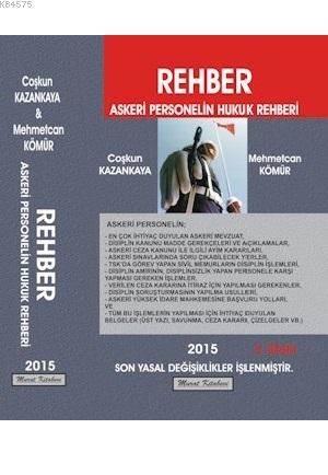Rehber; Askeri Personelin Hukuk Rehberi