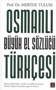Osmanlı Büyük El Sözlüğü Türkçesi