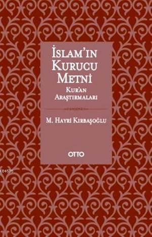 İslam'ın Kurucu Metni