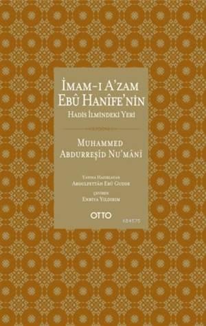 İmam-ı Azam Ebu Hanifenin Hadis İlmindeki Yeri
