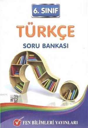 6. Sınıf - TÜRKÇE - Soru Bankası - YENİ