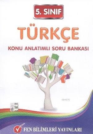 5. Sınıf Türkçe Konu Anlatımlı Soru Bankası