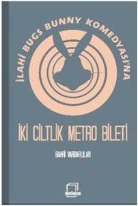 İlahi Bugs Bunny Komedyasına İki Ciltlik Metro Bileti