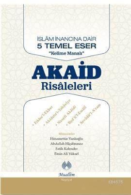 """Akaid Risaleleri; İslam İnancına Dair 5 Temel Eser """"Kelime Manalı"""""""