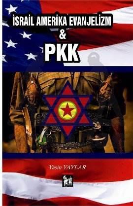 İsrail Amerika Evanjelizm - PKK