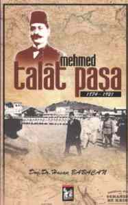 Mehmed Talat Paşa (1874-1921