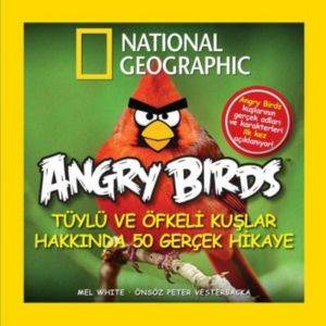 Angry Birds - Tüylü ve Öfkeli Kuşlar Hakkında 50 Gerçek Hikaye