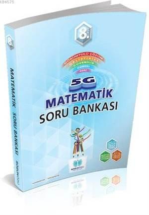Sözün Özü 8.Sınıf 5G Matematık Soru Bankası