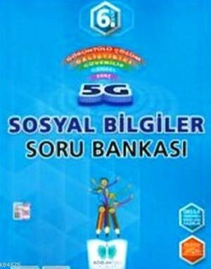 Sözün Özü 6.Sınıf 5G Sosyal Bilgiler Soru Bankası