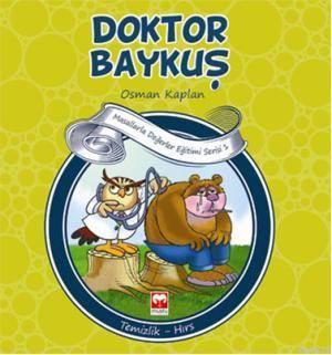 Doktor Baykuş; Masallarla Değerler Eğitimi Serisi 1