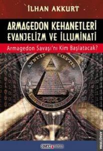 Armagedon Kehanetleri Evanjelizm Ve İlluminati