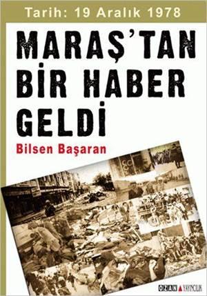 Maraş'tan Bir Haber Geldi; Tarih: 19 Aralık 1978