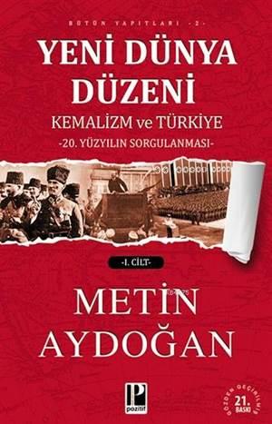 Yeni Dünya Düzeni Kemalizm Ve Türkiye