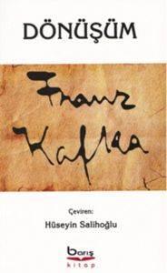 Dönüşüm : Franz Kafka