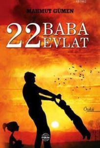 22 Baba 22 Evlat
