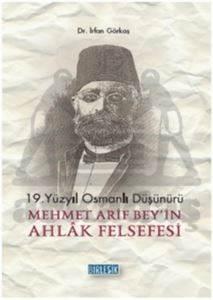 Mehmet Akif Bey'in Ahlak Felsefesi