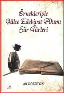 Örnekleriyle Gülce Edebiyat Akımı Şiir Günlükleri