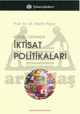 Küresel Ortamda İktisat Politikaları