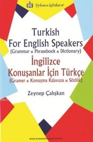 Turkish For English Speakers; İngilizce Konuşanlar İçin Türkçe