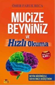 Mucize Beyniniz Ve Hızlı Okuma