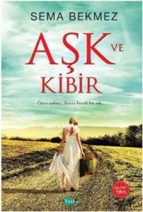 Aşk ve Kibir