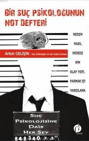 Bir Suç Psikoloğunun Not Defteri