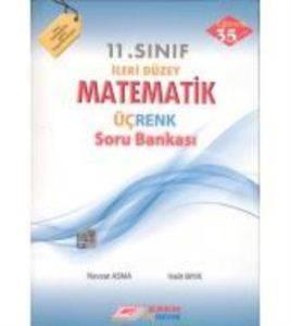 11.Sınıf İleri Düzey Matematik Üçrenk Soru Bankası (2015)