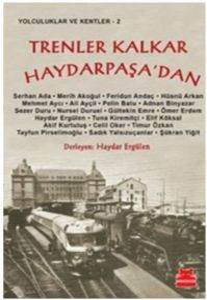 Tren Kalkar Haydarpaşa'dan