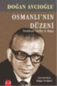 Türklerin Tarihi 6 Osmanlı'nın Düzeni