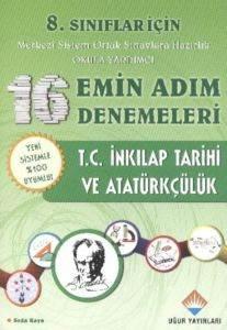 Uğur 8. Sınıf T.C. İnkılap Tarihi ve Atatürkçülük 16 Emin Adım Denemeleri