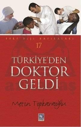 Türkiyeden Doktor Geldi