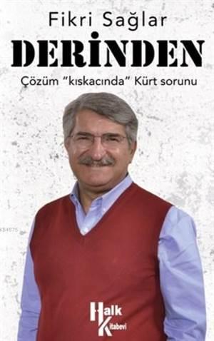 Derinden - Çözüm Kıskacında Kürt Sorunu