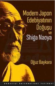 Modern Japon Edebiyatının Doğuşu ve Shiga Naoya