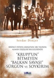 Krupp'un Bitmeyen Balkan Savaşı