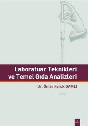 Laboratuar Teknikleri ve Temel Gida Analizleri
