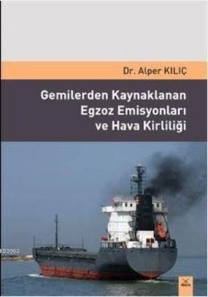 Gemilerden Kaynakl ...