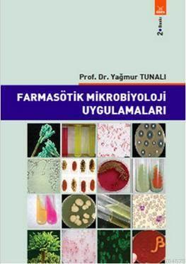 Farmasötik Mikrobiyoloji Uygulamaları