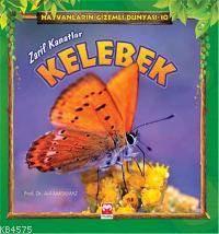 Kelebek - Hayvanların Gizemli Dünyası 10 - Muştu