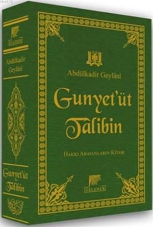 El-Gunye Li-Talibî Tariki'l-Hak (Deri Cilt); Hak Yolcularının Kitabı