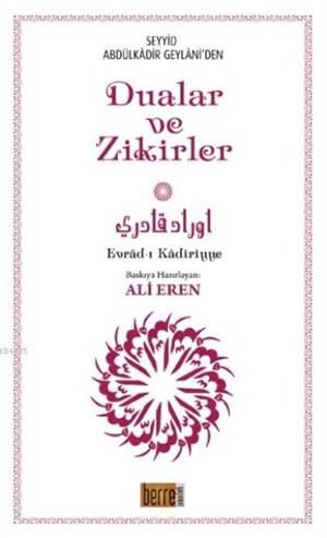 Seyyid Abdülkadir Geylani'den Dualar Ve Zikirler (Küçük Boy); Evrad-I Kadiriyye