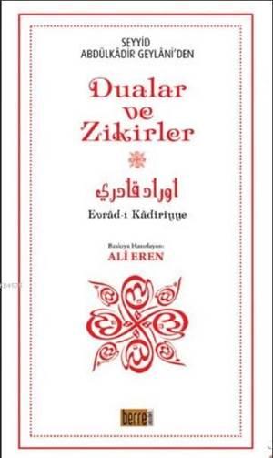 Seyyid Abdülkadir Geylani'den Dualar Ve Zikirler (Büyük Boy); Evrad-I Kadiriyye