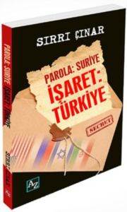 Parola: Suriye, İşaret: Türkiye