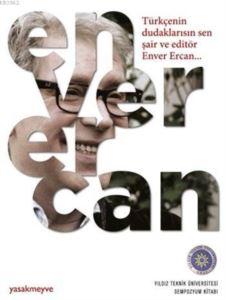 Türkçenin Dudaklarısın Sen Şair ve Editör