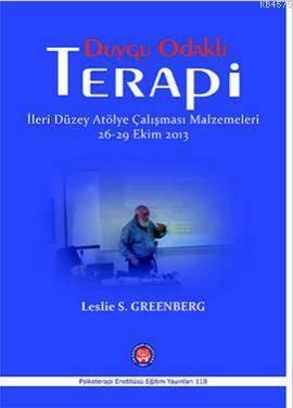 Duygu Odaklı Terapi; İleri Düzey Atölye Çalışması Malzemeleri 26-29 Ekim 2013